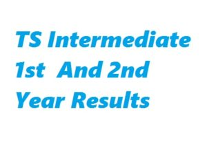 TS Intermediate 1st And 2nd Year Results